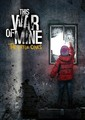 This War of Mine: The Little Ones DLC DIGITÁLIS