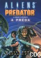 Aliens vs Predator: A pr�da (Steve Perry �s Stephani Perry)