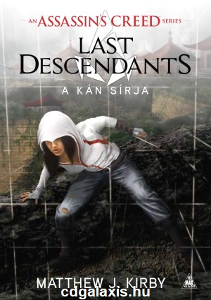 Könyv Assassin's Creed: Last Descendants - A kán sírja (M.J. Kirby)