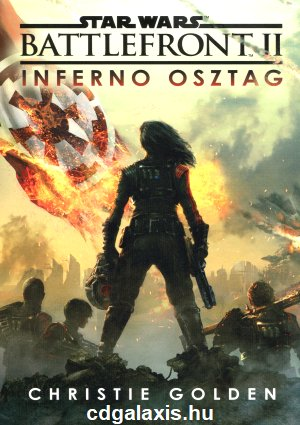 Könyv Star Wars: Battlefront II. - Inferno osztag (Christie Golden)