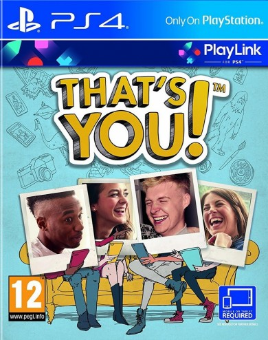 Playstation 4 Thats You!